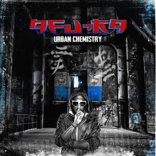 Afu-Ra – «Urban Chemistry»