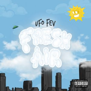 UFO Fev & Statik Selektah – «Fresh Air»