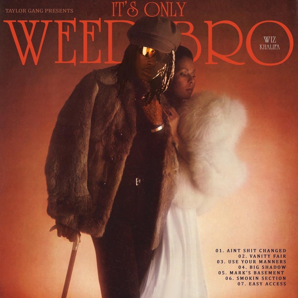 Wiz Khalifa — «It's Only Weed Bro»
