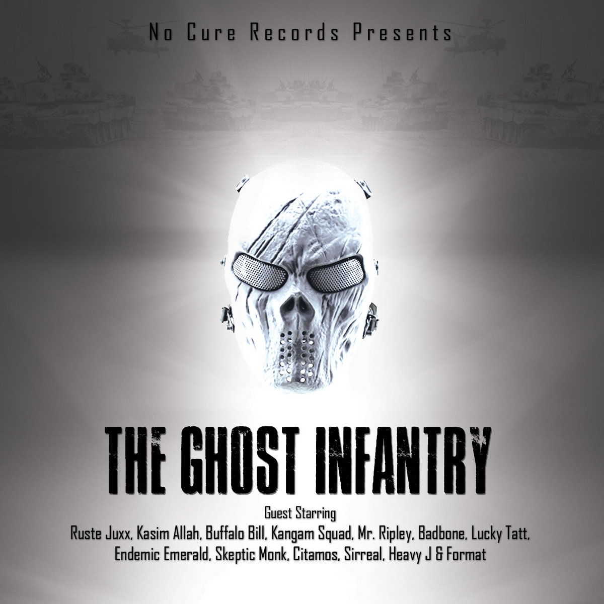 No Cure Records — «The Ghost Infantry»