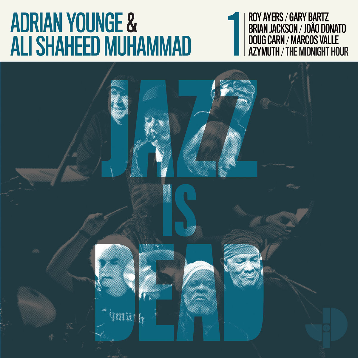 Adrian Younge & Ali Shaheed Muhammad — «Jazz Is Dead 001»