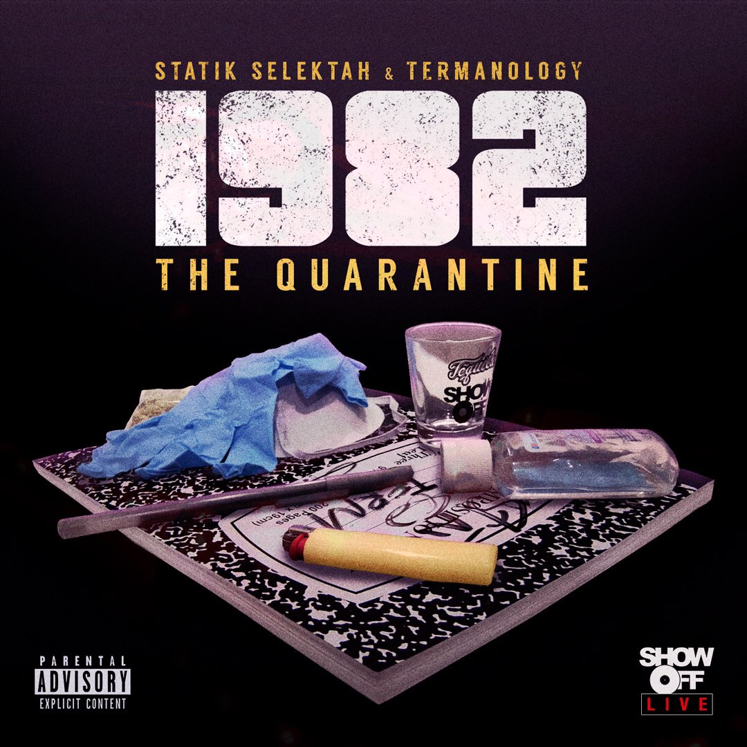 1982 (Statik Selektah & Termanology) — «The Quarantine»
