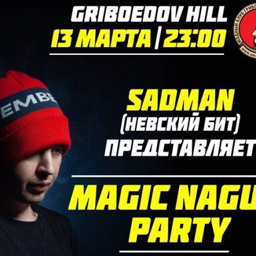 Sadman (Невский Бит) — приглашение на «Magic Nagua Party»