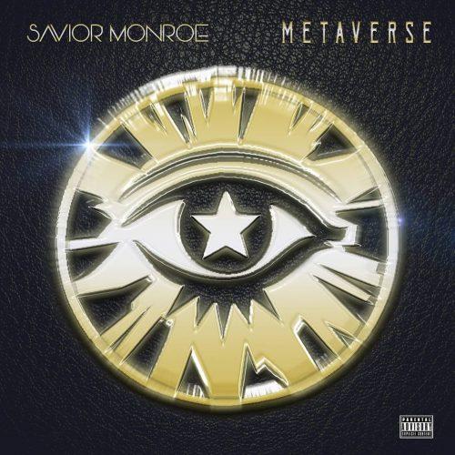 Savior Monroe — «Metaverse»