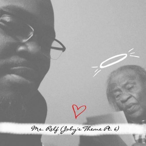 Daneja Mentale — «Ms. Relf (Joby's Theme Pt. 6)»