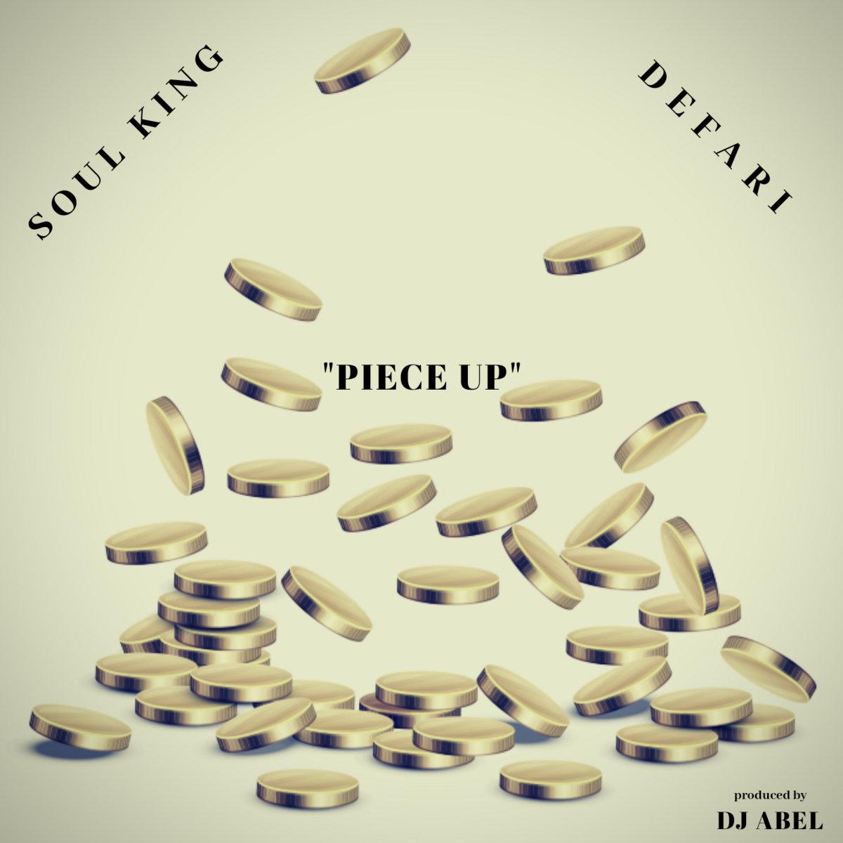 Soul King & Defari — «Piece up»