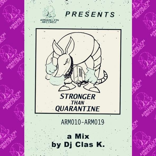 DJ Clas K. — «Stronger Than Quarantine»