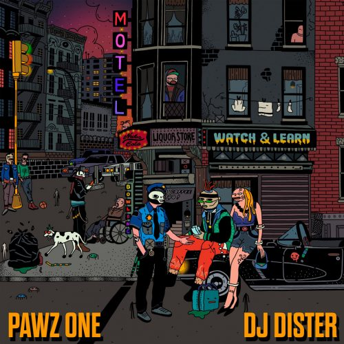 Pawz One & DJ Dister — «Watch & Learn»