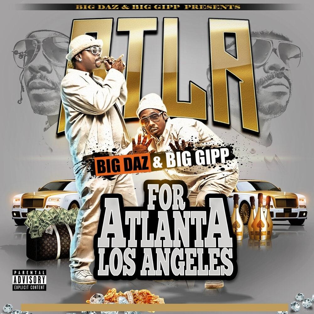 Daz Dillinger & Big Gipp — «ATLA»