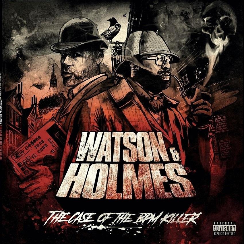Stu Bangas & Blacastan – «Watson and Holmes 3: The Case of the BPM Killer»