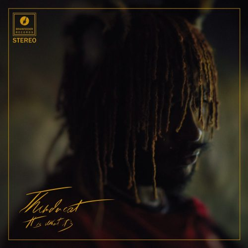 Thundercat — «It Is What It Is»