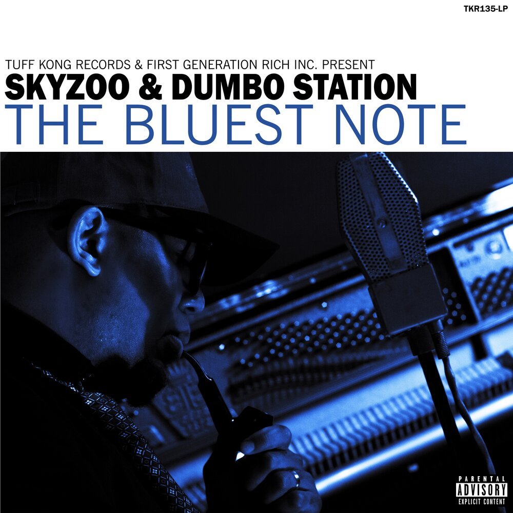 Skyzoo & Dumbo Station — «The Bluest Note»
