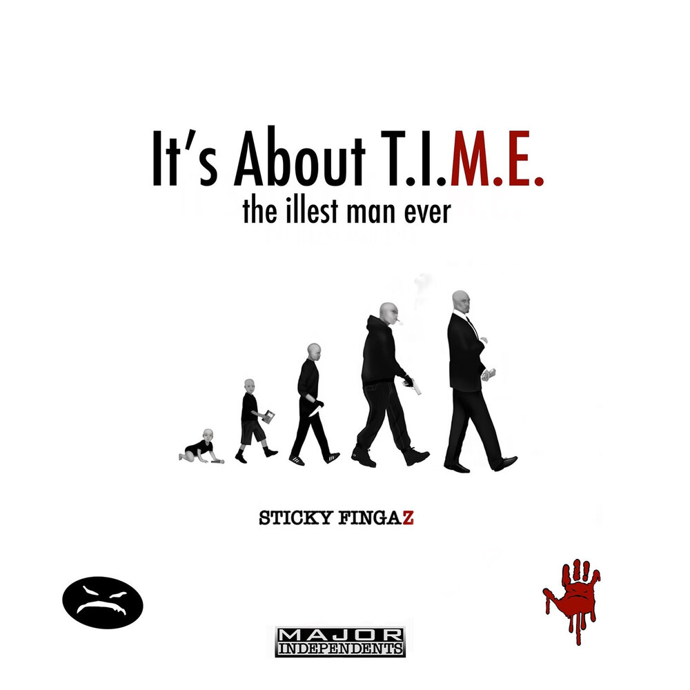 Sticky Fingaz — «It's About T.I.M.E.»