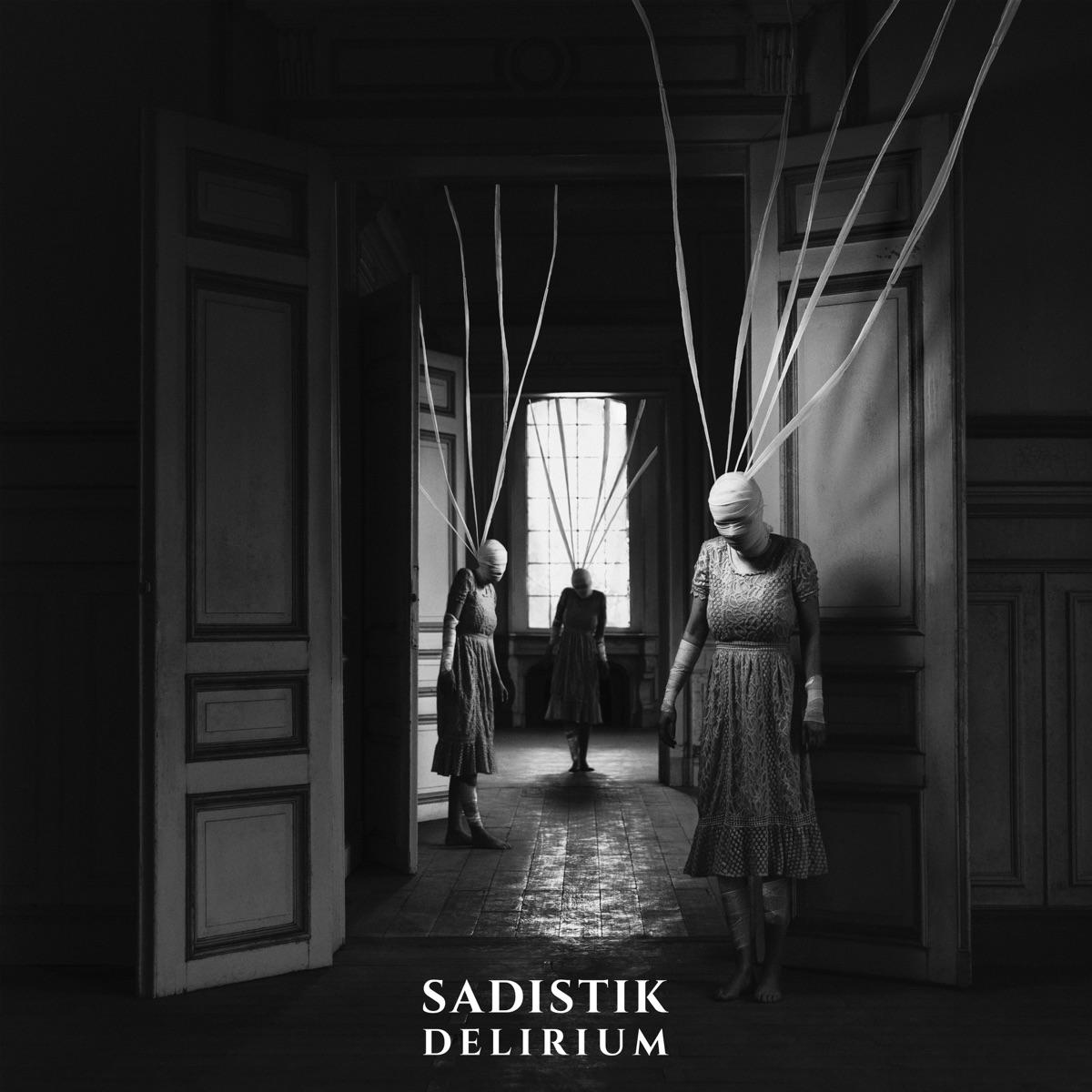 Sadistik — «Delirium»