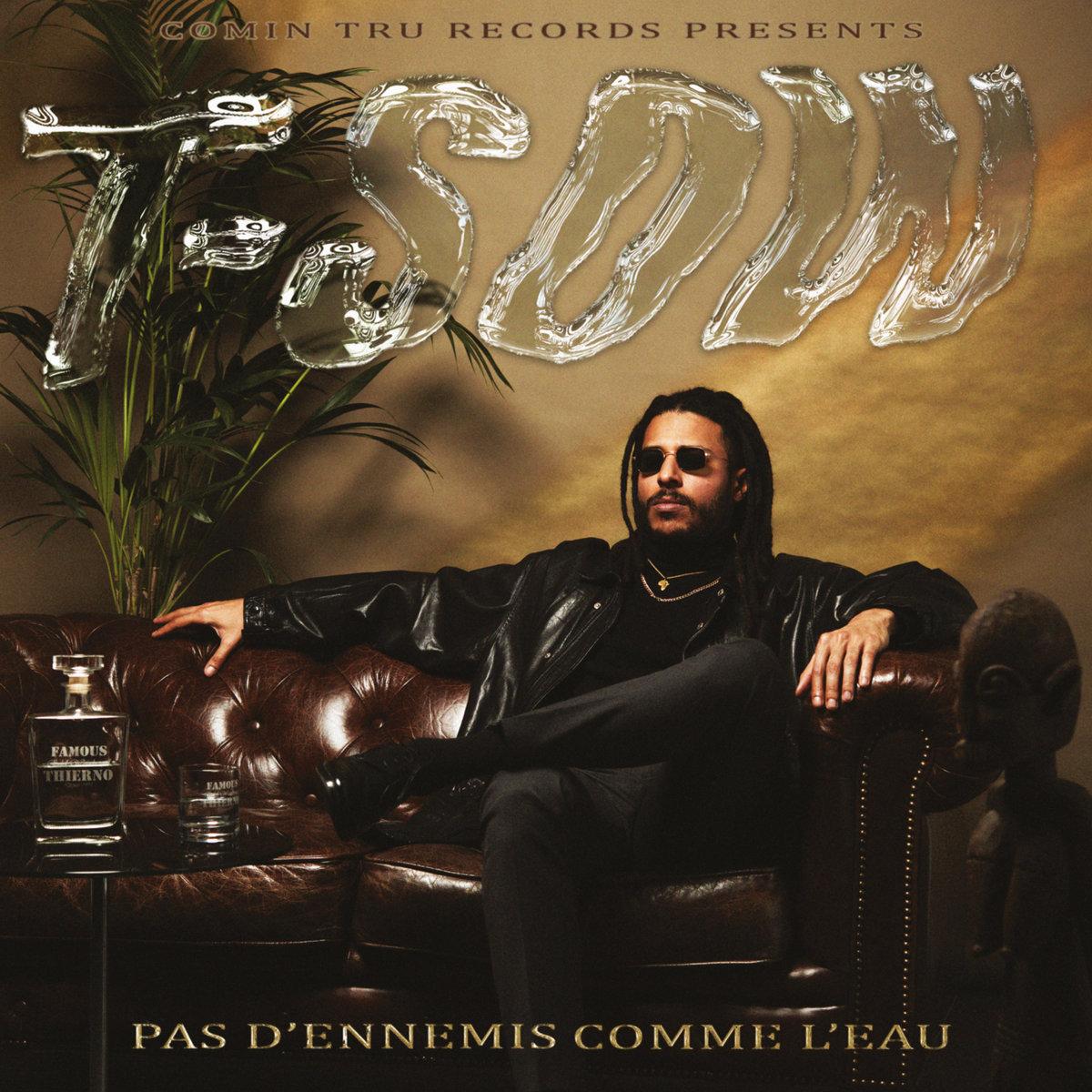 T-Sow & Tru Comers — «Pas D'Ennemis Comme L'Eau»