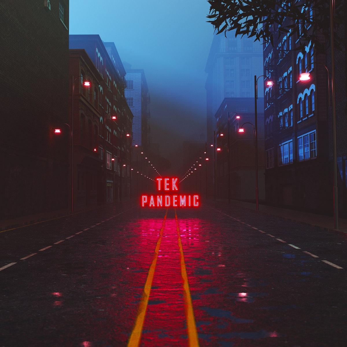 Tek — «Pandemic»
