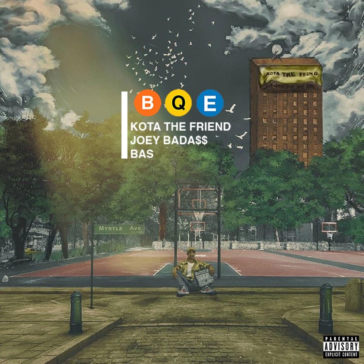 KOTA The Friend — «B.Q.E.» (Feat. Joey Bada$$ & Bas)
