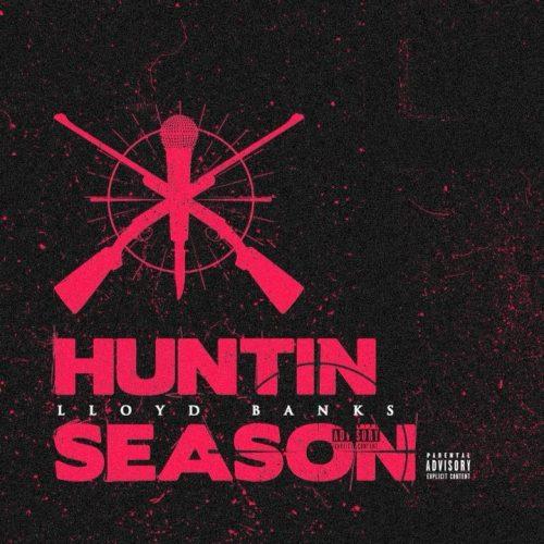 Lloyd Banks — «Huntin Season (Freestyle)»