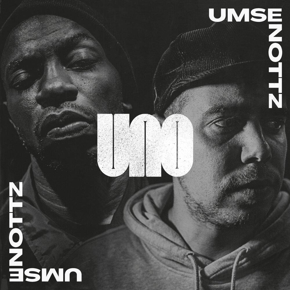 Umse & Nottz — «Uno»