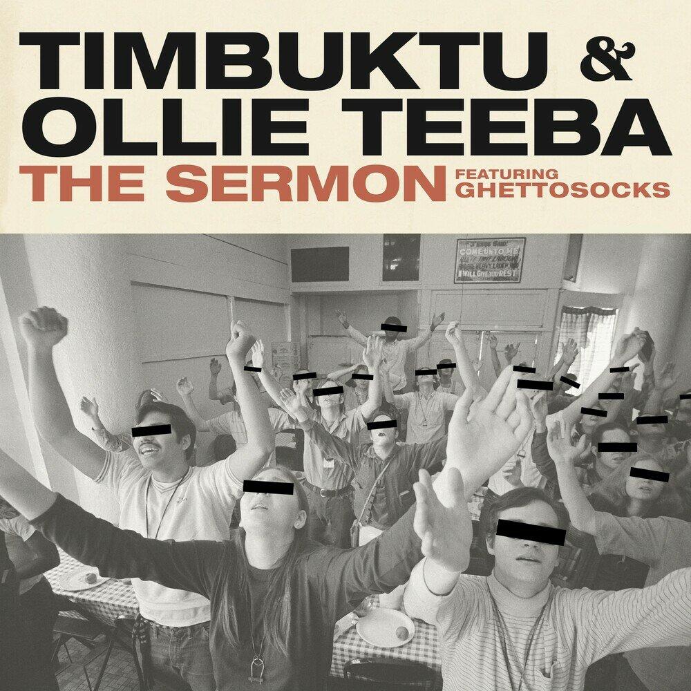 Timbuktu & Ollie Teeba — «The Sermon» (feat. Ghettosocks)
