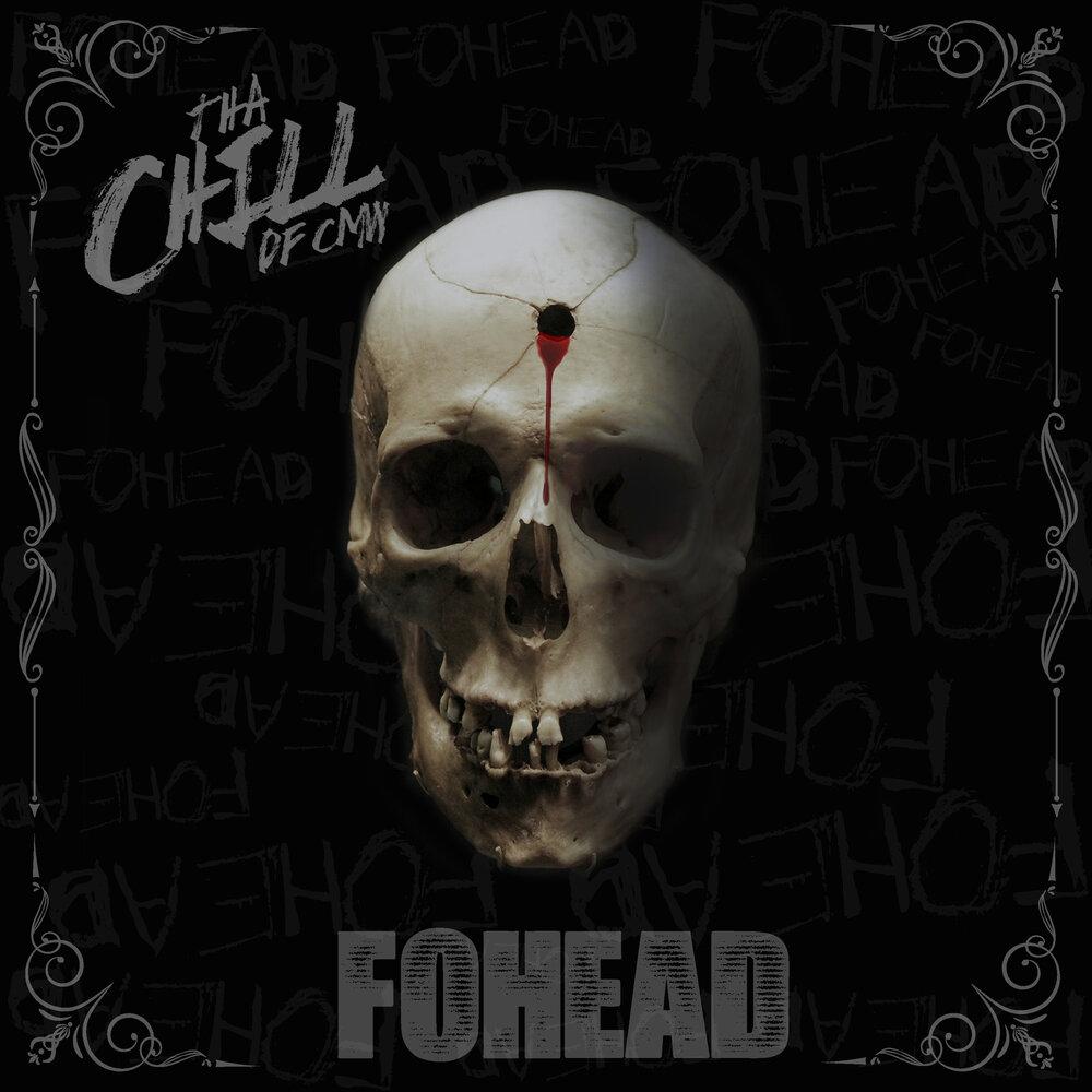 Tha Chill — «FOHEAD»