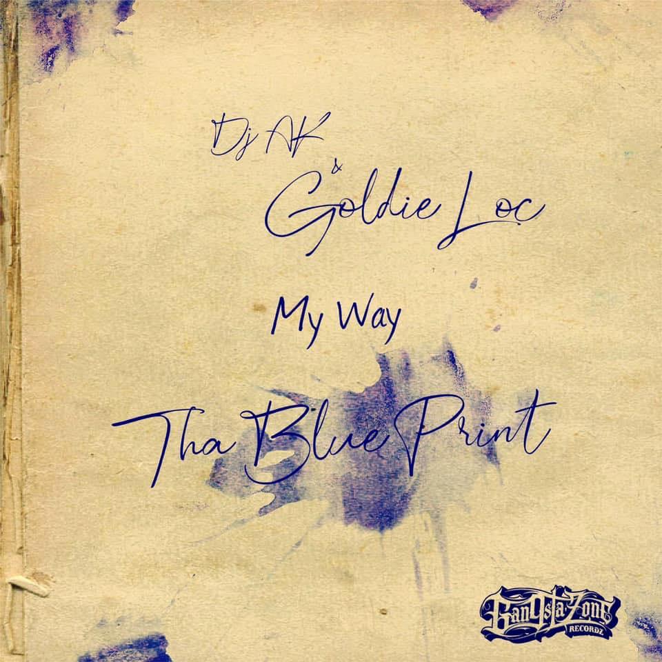 DJ AK — «My Way» (feat. Goldie Loc & Butch Cassidy)