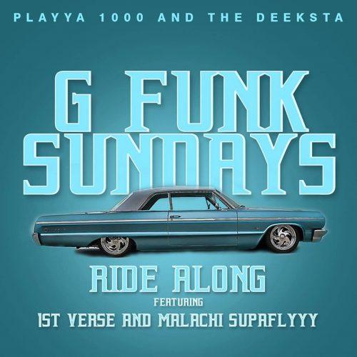 Playya 1000 and The Deeksta — «Ride Along» (feat. 1st Verse & Malachi SupaFlyyy)