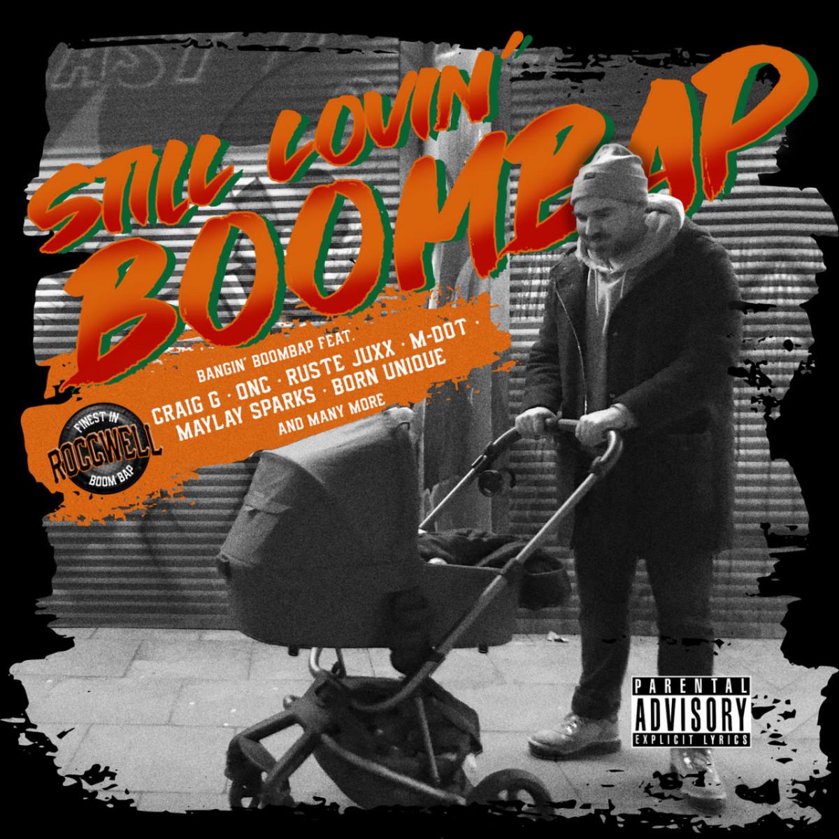 Roccwell — «Still Lovin' Boombap»