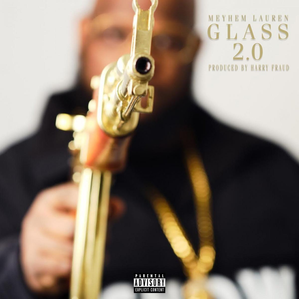 Meyhem Lauren & Harry Fraud – «Glass 2.0»