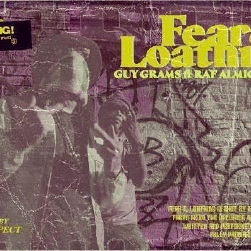 Guy Grams — «Fear & Loathing» (feat. Raf Almighty)