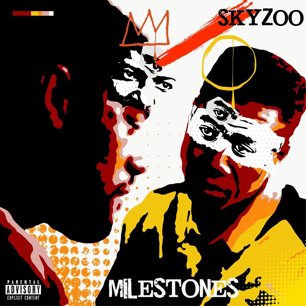 Skyzoo — «Milestones»