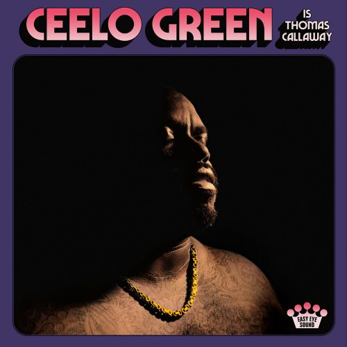 CeeLo Green — «CeeLo Green Is Thomas Callaway»