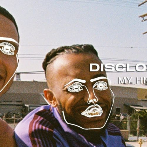 Disclosure — «My High» (Feat. Aminé & slowthai)