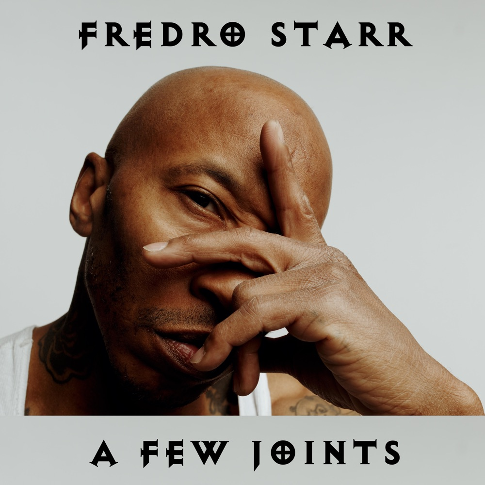 Fredro Starr — «A Few Joints»