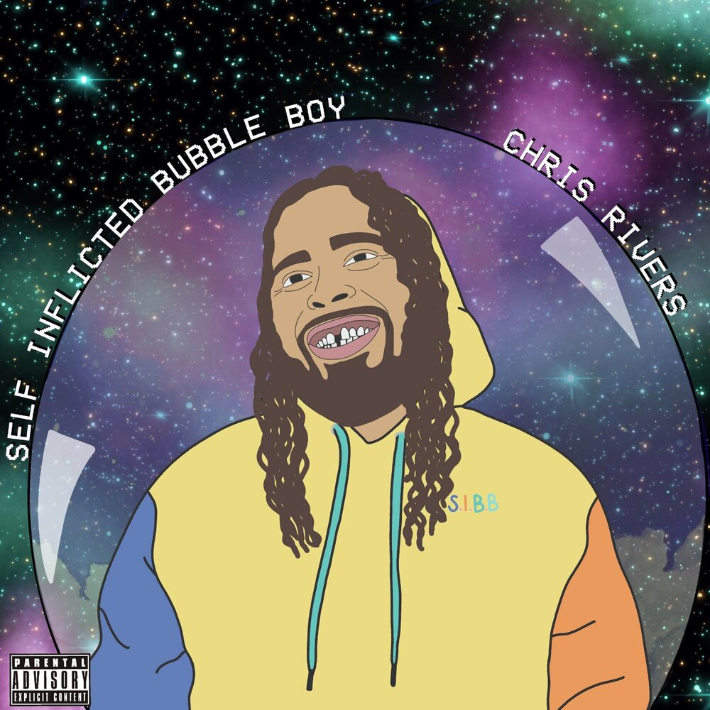 Chris Rivers — «Self Inflicted Bubble Boy»