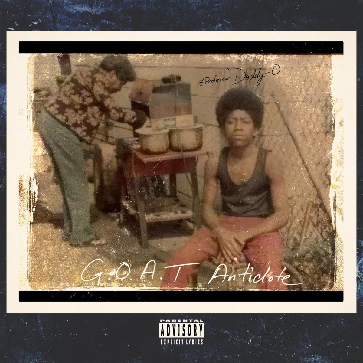 Daddy-O — «G.O.A.T Antidote»