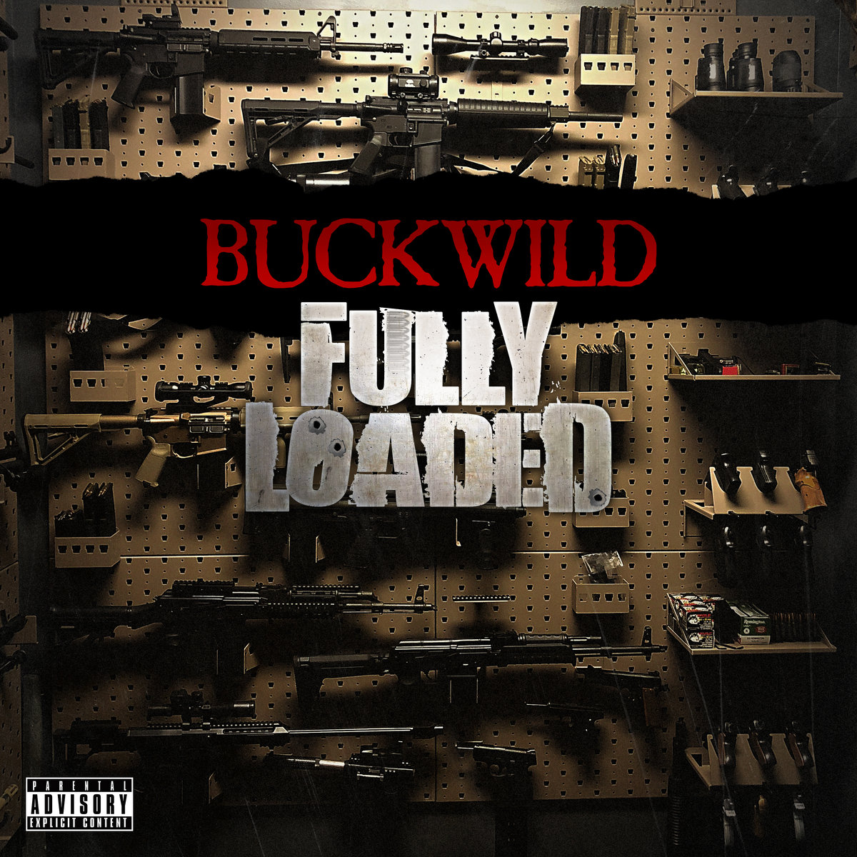 Buckwild — «Fully Loaded»