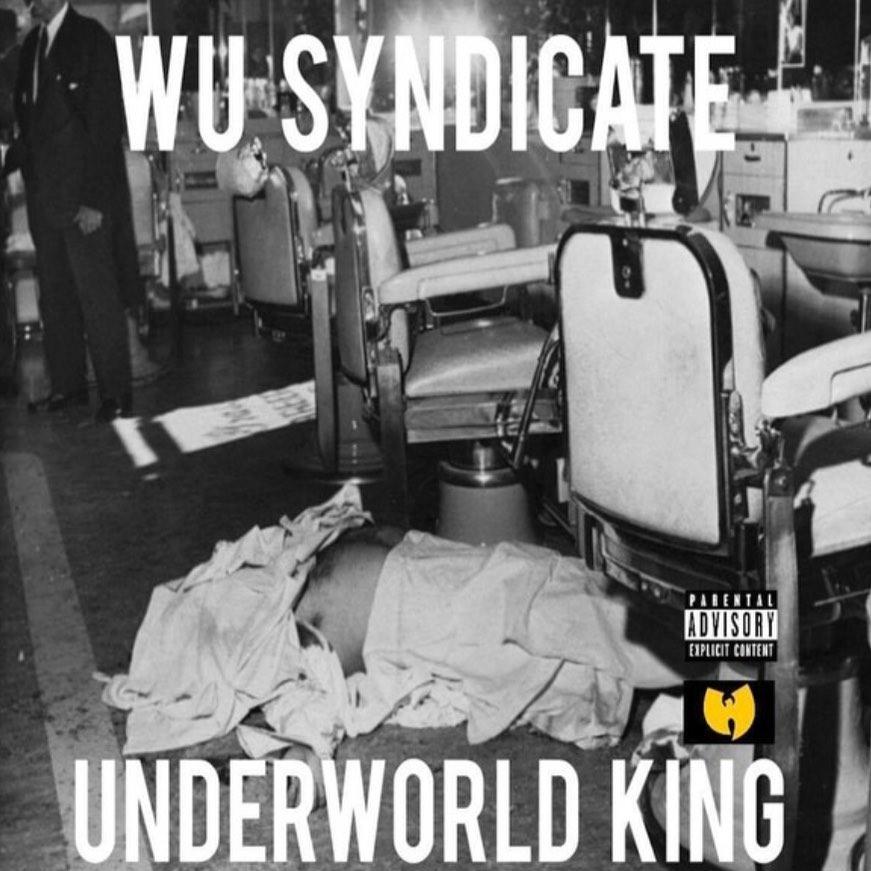 Wu-Syndicate – «Underworld Kings»