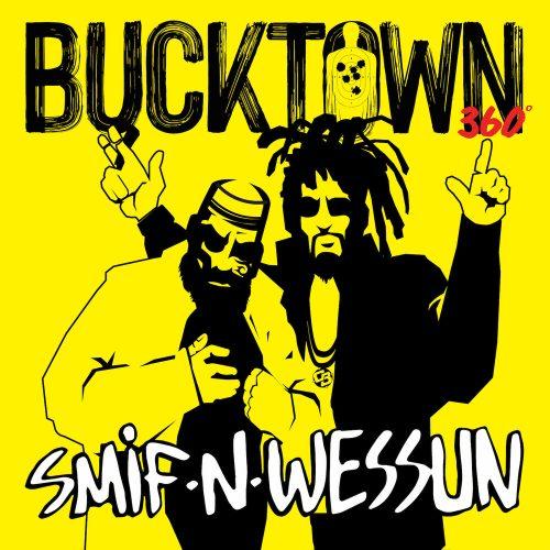 Smif-N-Wessun — «Bucktown 360»