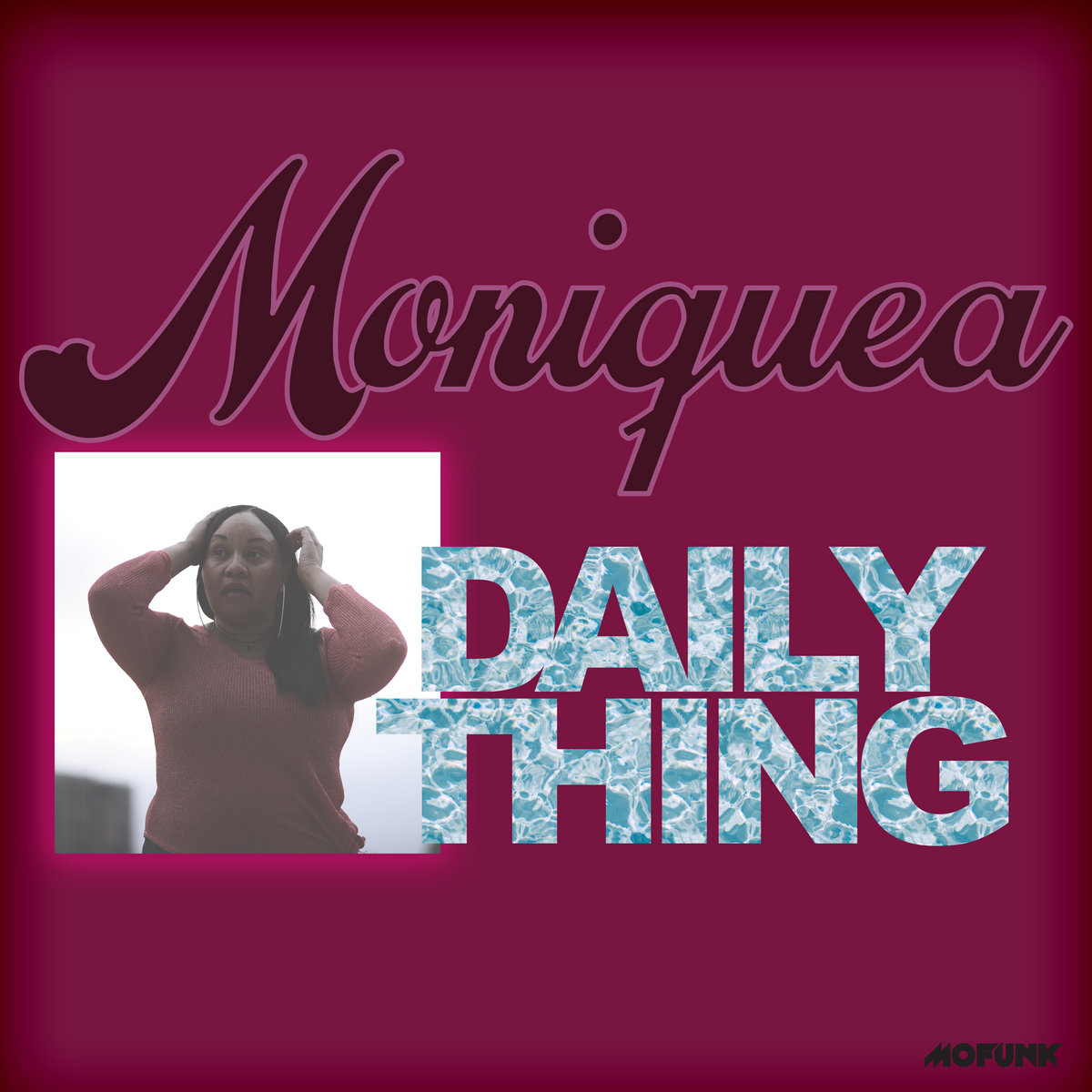 Moniquea — «Daily Thing»