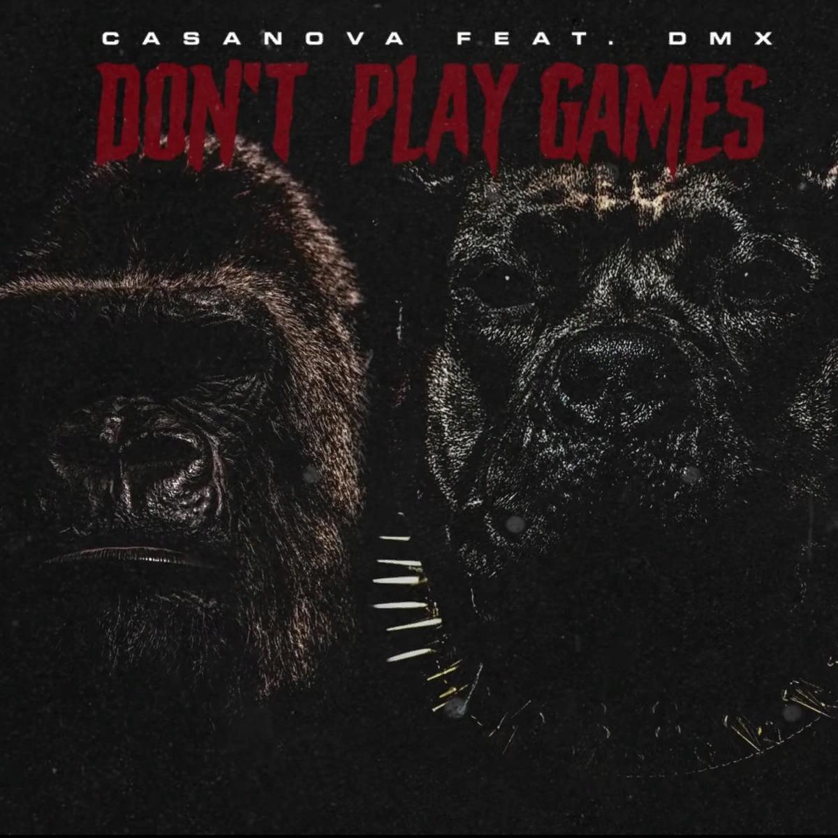 Casanova — «Don't Play Games» (feat. DMX)