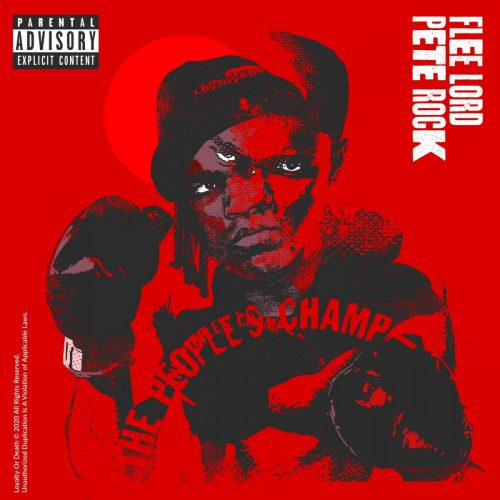 Flee Lord & Pete Rock – «The People's Champ»