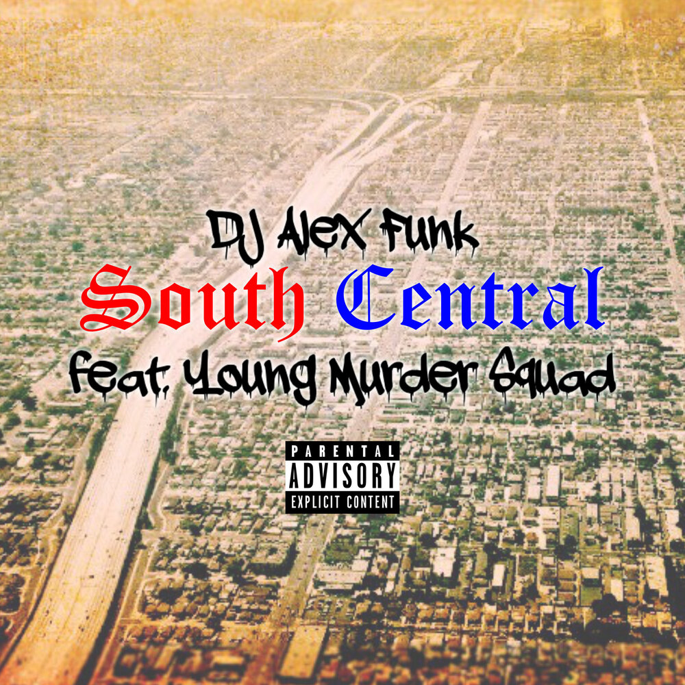 DJ Alex Funk — «South Central» (feat. Young Murder Squad)