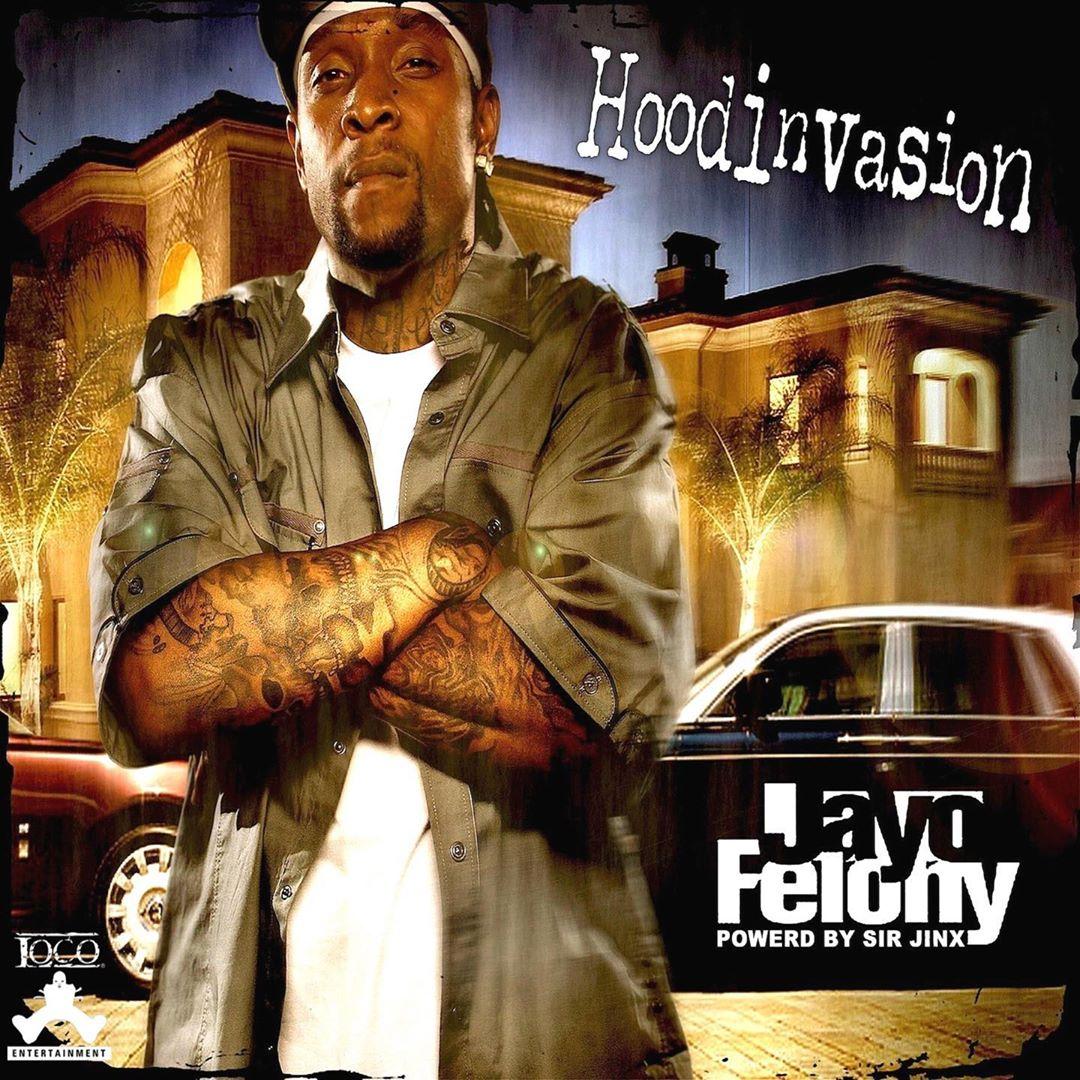 Jayo Felony — «Hoodinvasion»