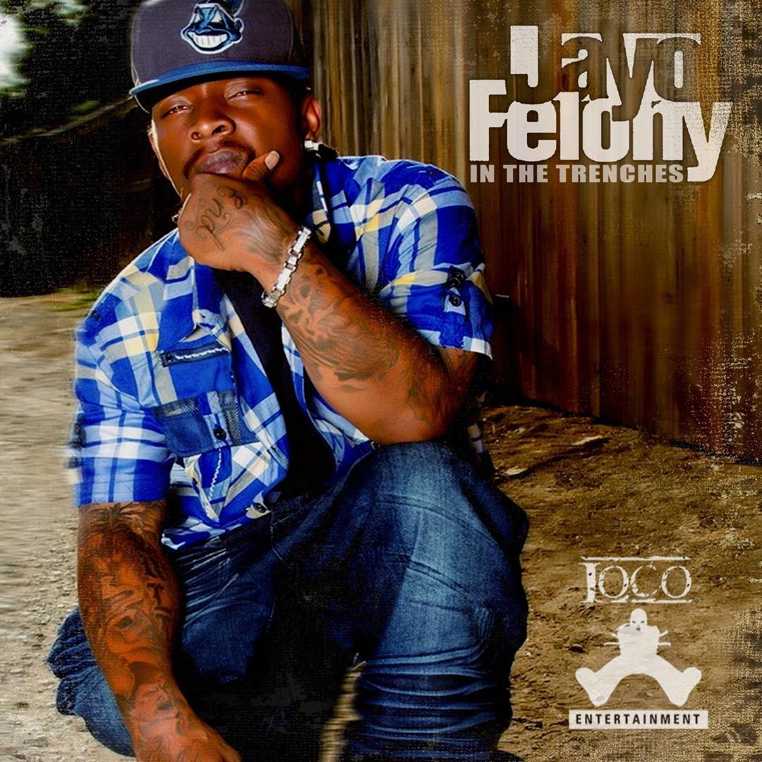 Jayo Felony — «In The Trenches»