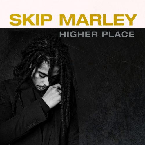 Skip Marley — «Higher Place»