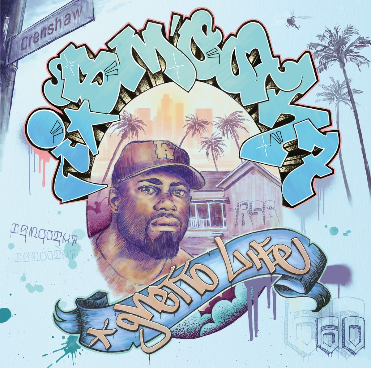 I Smooth 7 — «Ghetto Life»