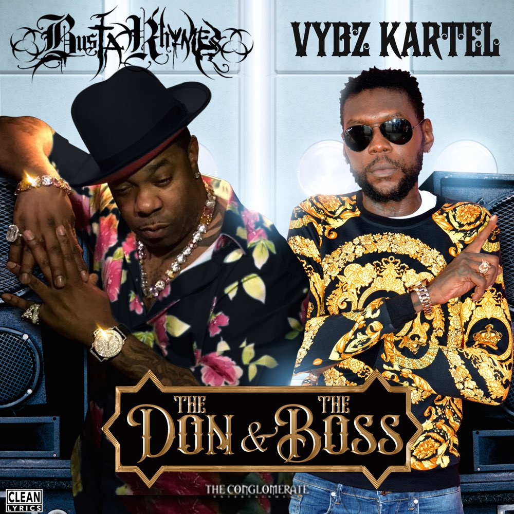 Busta Rhymes & Vybz Kartel — «The Don & The Boss»