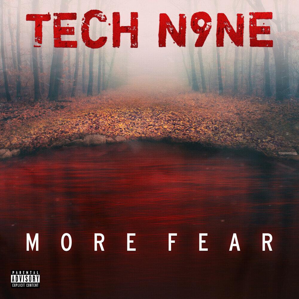 Tech N9ne — «More Fear»