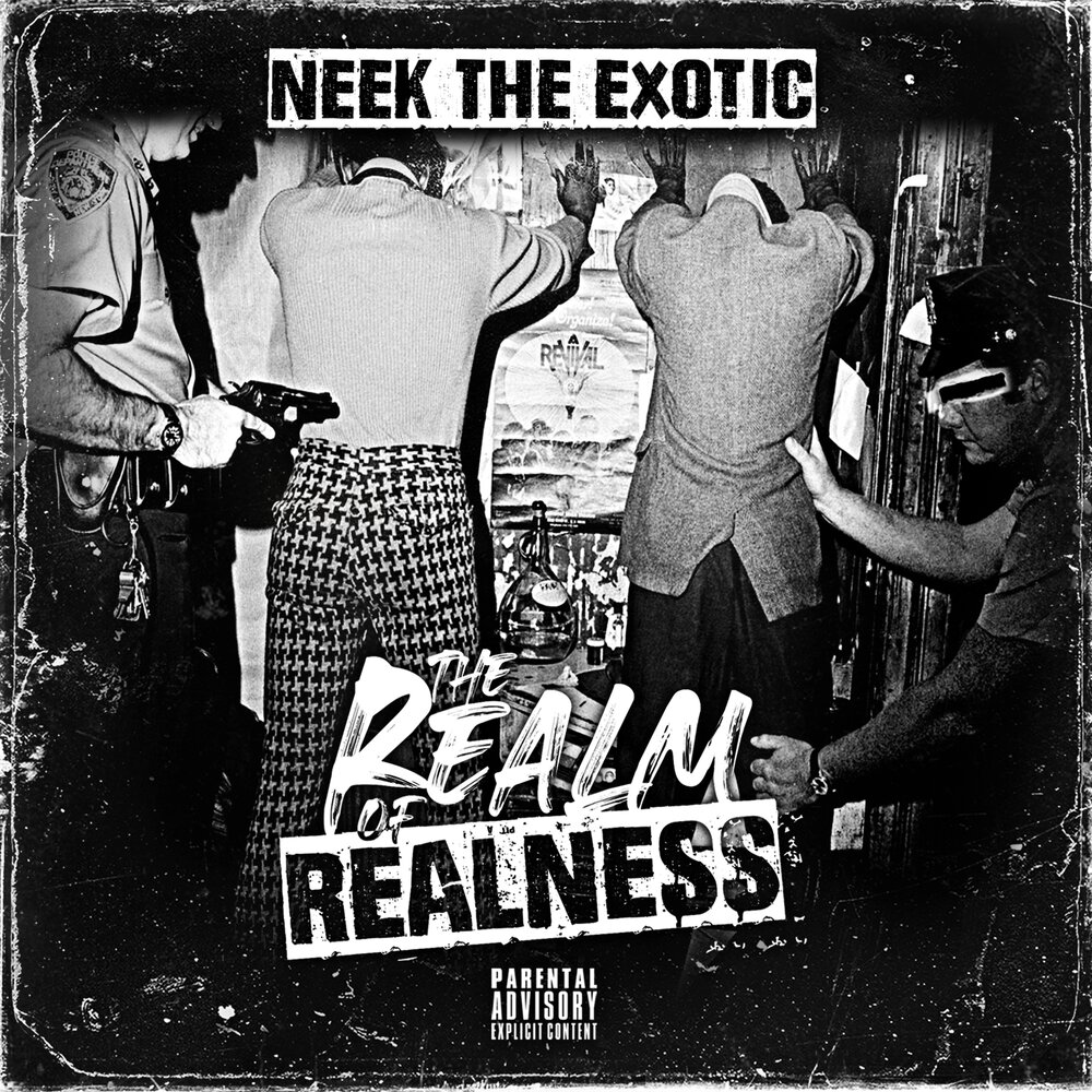 Neek The Exotic — «THE Realm of Realness»